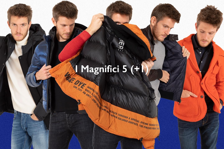 GIUBBOTTI UOMO , I MAGNIFICI 5 (+1)